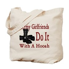 army girlfriend do it with a hooah Tote Bag