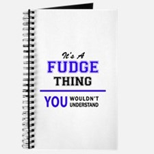 FUDGE thing, you wouldn't understand! Journal