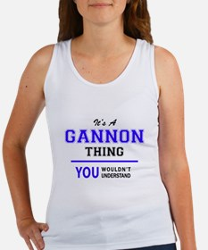 GANNON thing, you wouldn't understand! Tank Top