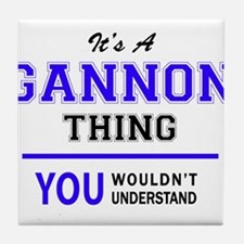 GANNON thing, you wouldn't understand Tile Coaster