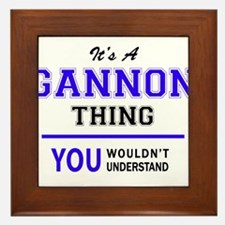 GANNON thing, you wouldn't understand! Framed Tile