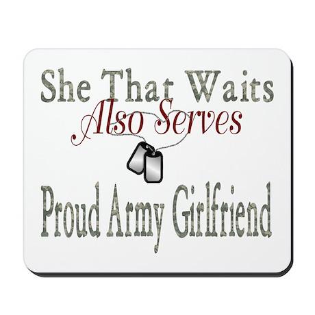 she that waits army wife Mousepad