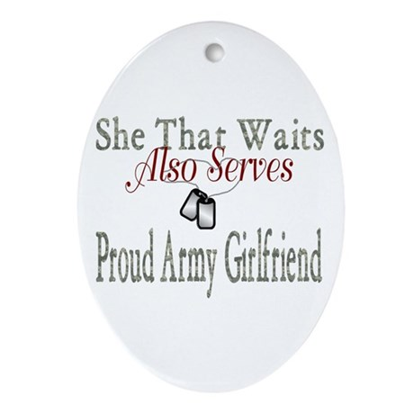she that waits army wife Oval Ornament