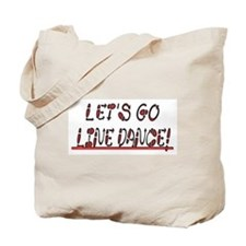 LINE DANCE! DESIGN #1 Tote Bag