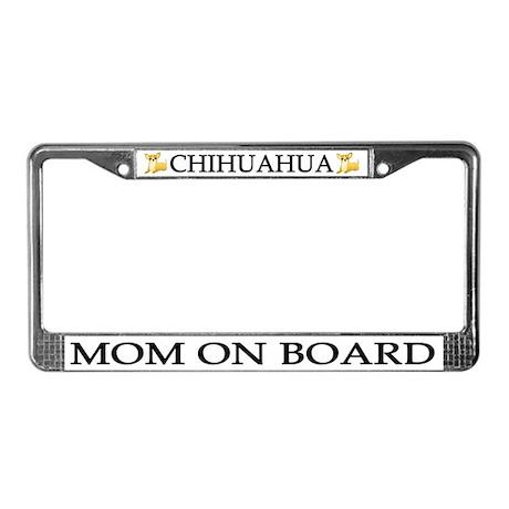 Chihuahua Mom License Plate Frame
