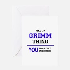 GRIMM thing, you wouldn't understan Greeting Cards