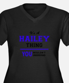 HAILEY thing, you wouldn't under Plus Size T-Shirt