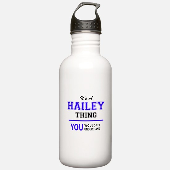 HAILEY thing, you woul Sports Water Bottle