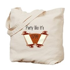 party like it's 5799 Tote Bag