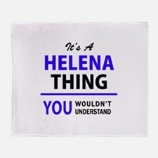 HELENA thing, you wouldn't understan Throw Blanket