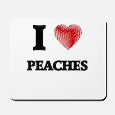 I Love Peaches Mousepad