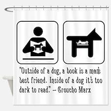 Book man's best friend Groucho Marx Shower Curtain
