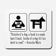 Book man's best friend Groucho Marx Mousepad