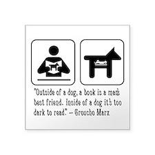 Book man's best friend Groucho Marx Square Sticker