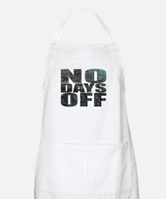 NO DAYS OFF Apron
