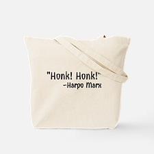 """""""Honk! Honk!"""" Tote Bag"""