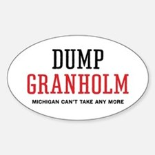 Dump Granholm Oval Decal