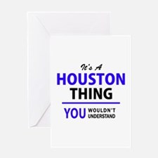 HOUSTON thing, you wouldn't underst Greeting Cards