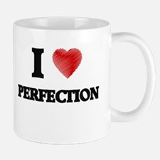 I Love Perfection Mugs