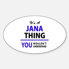 JANA thing, you wouldn't understand! Decal
