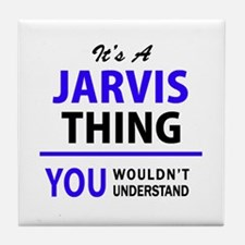 JARVIS thing, you wouldn't understand Tile Coaster