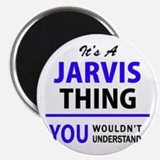 JARVIS thing, you wouldn't understand! Magnets