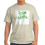 scum of the earth Light T-Shirt