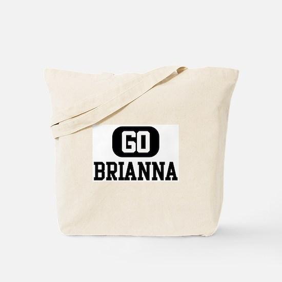 Go BRIANNA Tote Bag