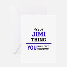 JIMI thing, you wouldn't understand Greeting Cards