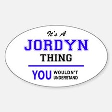 JORDYN thing, you wouldn't understand! Decal