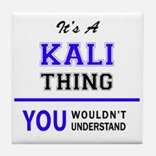 KALI thing, you wouldn't understand! Tile Coaster