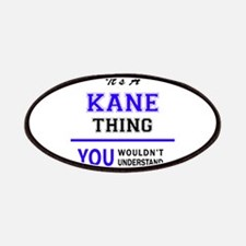 KANE thing, you wouldn't understand! Patch