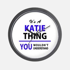 KATIE thing, you wouldn't understand! Wall Clock