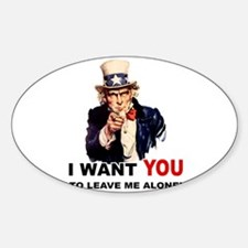 Want You To Leave Me Alone Oval Decal