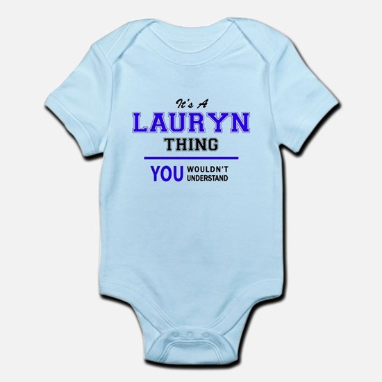 LAURYN thing, you wouldn't understand! Body Suit