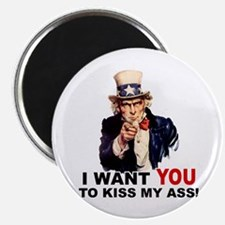 "Want You to Kiss My Ass 2.25"" Magnet (10 pack)"