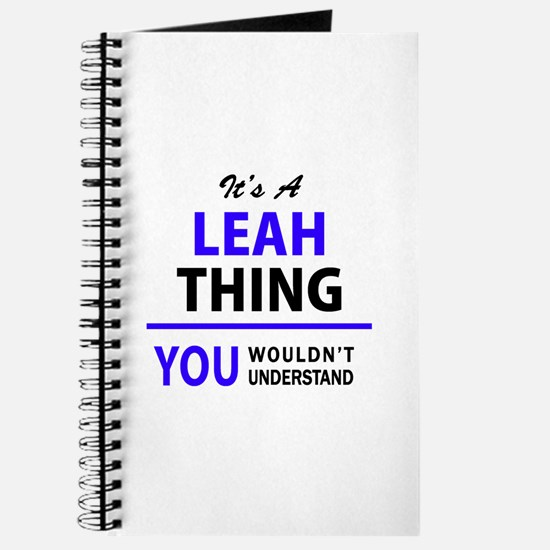 LEAH thing, you wouldn't understand! Journal