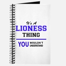 LIONESS thing, you wouldn't understand! Journal
