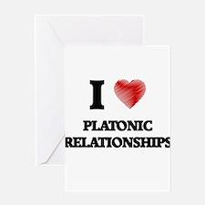 I Love Platonic Relationships Greeting Cards