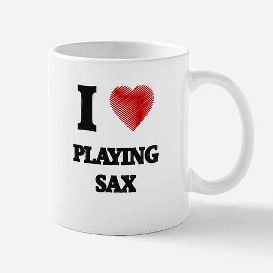 I Love Playing Sax Mugs