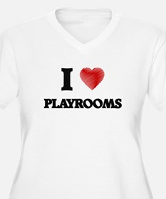 I Love Playrooms Plus Size T-Shirt