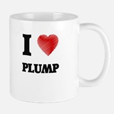 I Love Plump Mugs