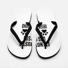 I'm an Irish Wolfhound Daddy Flip Flops