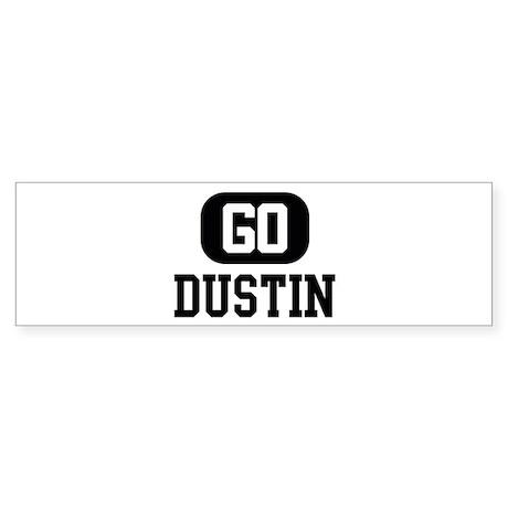 Go DUSTIN Bumper Sticker