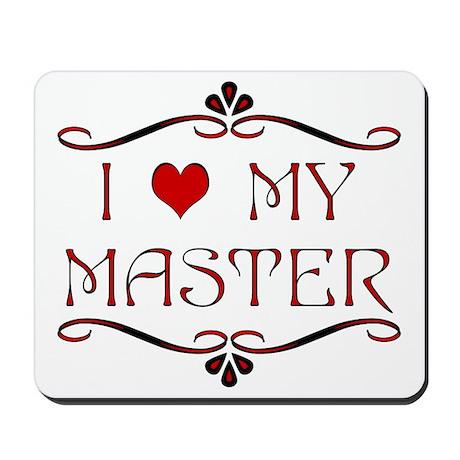 'I Love My Master' Mousepad
