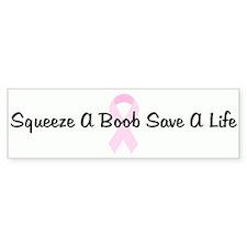 Squeeze A Boob Save A Life pi Bumper Bumper Sticker