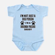 I'm a Doberman Pinscher Daddy Infant Bodysuit