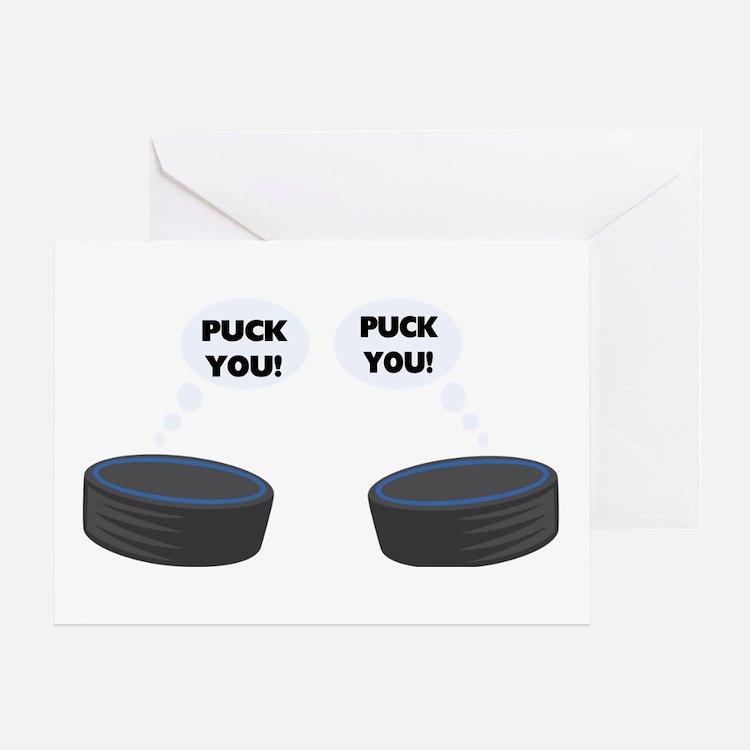 Puck You Hockey Greeting Card