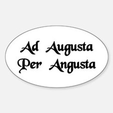 """Ad Augusta Per Angusta"" Oval Decal"