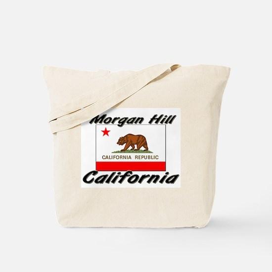 Morgan Hill California Tote Bag